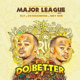 Major League - Do Better