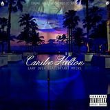 Mala - Caribe Hilton (feat. Bryant Myers) Cover Art