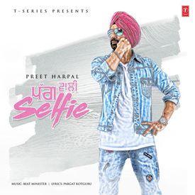 Pagg Wali Selfie || Preet Harpal