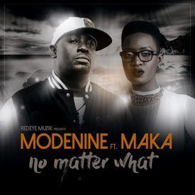 No Matter What ft. Maka