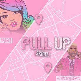 Pull Up (Skrrt)
