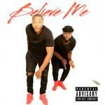 JrMand0 - Believe Me Cover Art