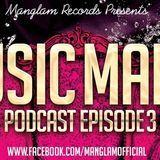 MANGLAM - Music Mania Podcast (Episode 3) Cover Art