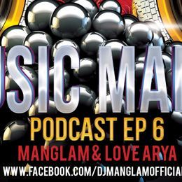 MANGLAM - Music Mania Podcast EP 6 ( New Year Special Edition ) Cover Art
