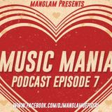 MANGLAM - Music Mania Podcast Ep 7 (Valentine Special) Cover Art