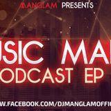 MANGLAM - Music Mania Podcast (Episode 4) Cover Art