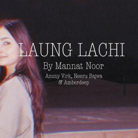 Laung Laachi Title Song Latest Punjabi Movie 2018