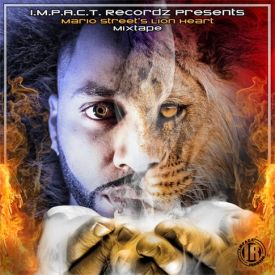 Mario Street - Lion Heart (the mix-tape) Cover Art
