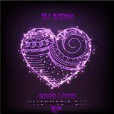 DJ MDW - Good Lovin' EP  Cover Art