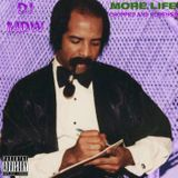 DJ MDW - MORE LIFE (Chopped and Screwed) by DJ MDW Cover Art
