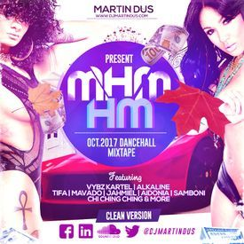 DANCEHALL 2017 MIXTAPE (MHM HM) CLEAN VERSION