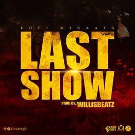 Last Show (Prod. By WillisBeatz)