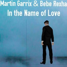 Martin Garrix & Bebe Rexha - In The Name Of Love