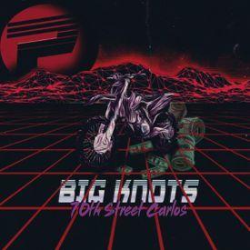Big Knots [Explicit]