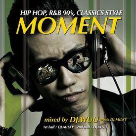MOMENT-HIP HOP,R&B CLASSICS STYLE-