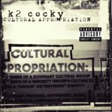K2 Cocky - Cultural Appropriation Cover Art