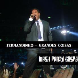 Grandes Coisas [Mash Party Gospel Mix]