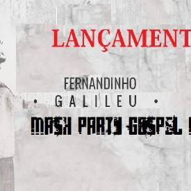 Galileu [Mash Party Gospel Mix]