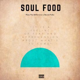 Soul Food (feat. Byron Fuller)
