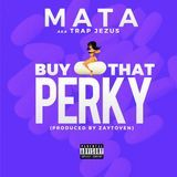 Mata aka Majo Paper - Buy That Perky Cover Art