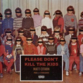 PLEASE DON'T KILL THE KIDS (J. COLE, DRAKE, KANYE WEST, PUSHA T RESPONSE)