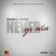 Never Go Win