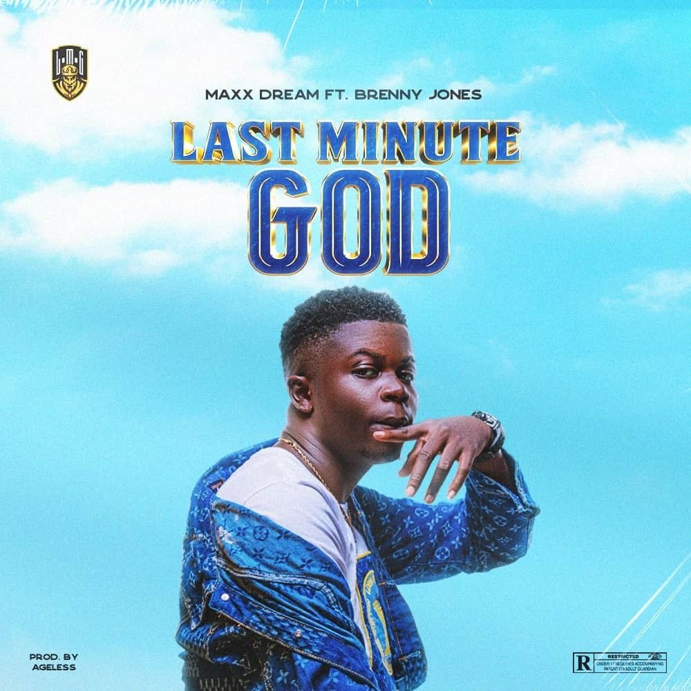 Last Minute God - Maxx Dream Image