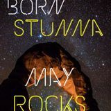 May Rocks - Born Stunna Cover Art