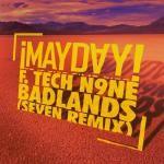 MAYDAY! - Badlands (Seven remix) Cover Art