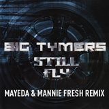 Mayeda - Still Fly - Mayeda & Mannie Fresh Remix Cover Art