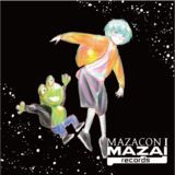 MAZAI RECORDS - MAZACON1 Cover Art
