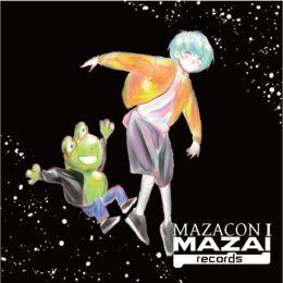 MAZAI RECORDS - MAZACON1 Cover Art