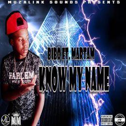 MC Bibo - Know My Name Cover Art