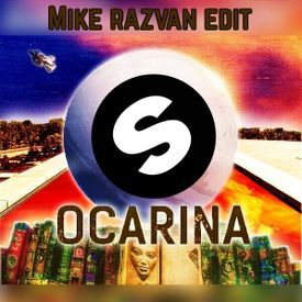 Ocarina (Mike Razvan Edit)