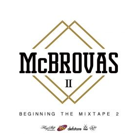 McBROVA$ OFFICIAL - BeginningTheMixtape2 Mixed by Scyatch a.k.a. CHAP$ Cover Art