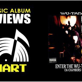 Wu-Tang Clan - Enter the Wu-Tang (36 Chambers) CLASSIC ALBUM REVIEW