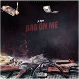 Get Your Buzz Up - Bag On Me Cover Art