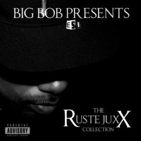 The Ruste Juxx Collection