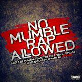 Meccah Maloh - #NoMumbleRapAllowed Cover Art