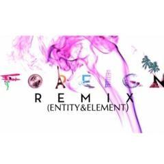 (Entity & Element Remix) Foreign (Deep House) (2015)