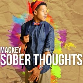 """MediaHunter Public Relations - Mackey  """"Sober Thoughts"""" Cover Art"""