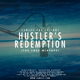 Hustler's Redemption (The Lost Mixtape)