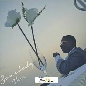 Somebody (Prod. by Vacs)| theHIVEgh