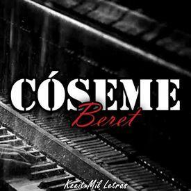 Cóseme - Beret (Cover Karen Méndez & Juacko)
