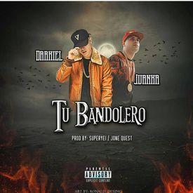 Tu Bandolero ((Reggaeton))