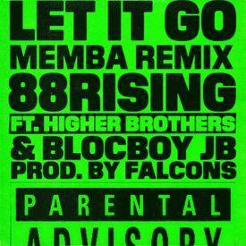 Let It Go (MEMBA Remix) -