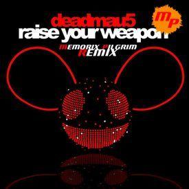 Raise Your Weapon (Memorix Pilgrim Remix)