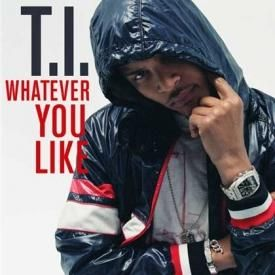 T.I. - Whatever You Like (Big B & Lezy G Intro)
