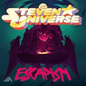 Escapism - Steven universe
