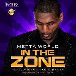 Metta World - In The Zone ft. Mistah F.A.B & Dalya Cover Art